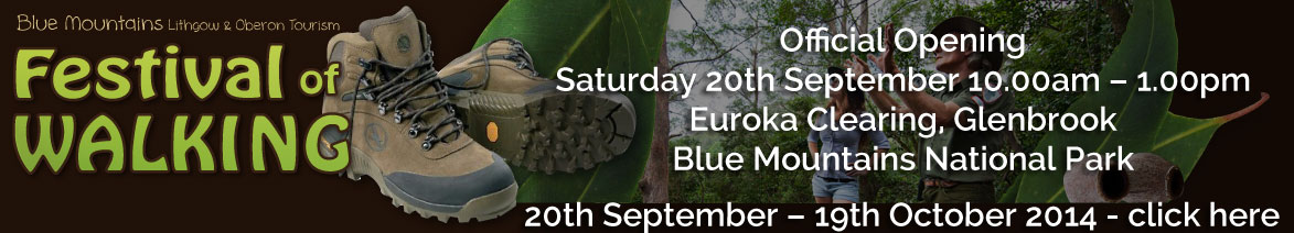 BMLOT Festival of Walking - Official Opening Saturday 20th September 10am - 1pm Euroka Clearing, Glenbrook Blue Mountains National Park - 20th September - 19th October 2014 - Click Here